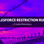 Salesforce Restriction Rules Summary