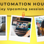Automation Hour Key Upcoming Session Oct to Dec 2021